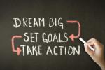 Dream Big, Set Goals, Take Action chalk drawing